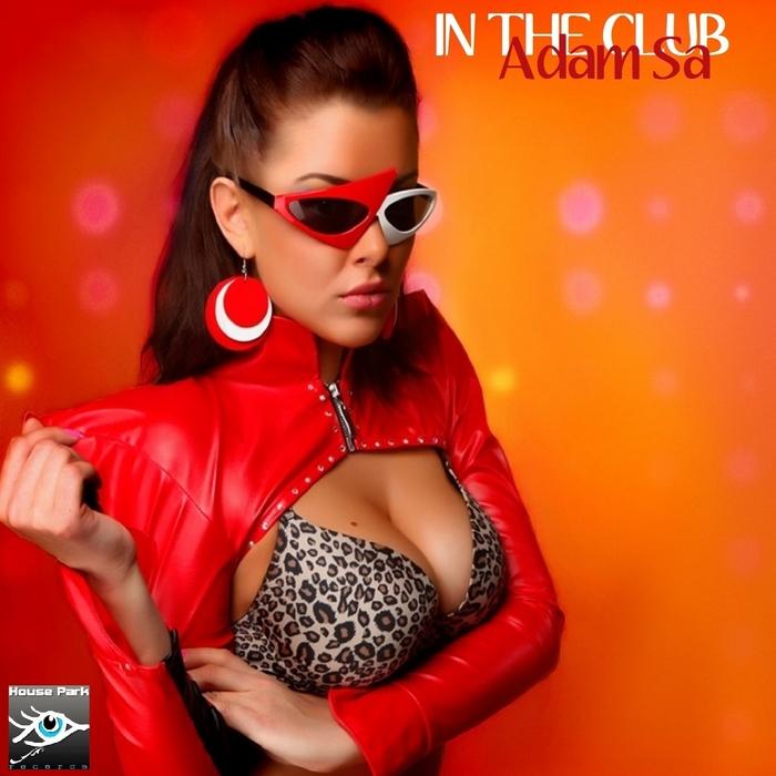ADAM SA - In the Club