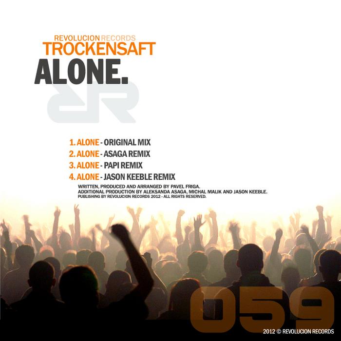 TROKENSAFT - Alone