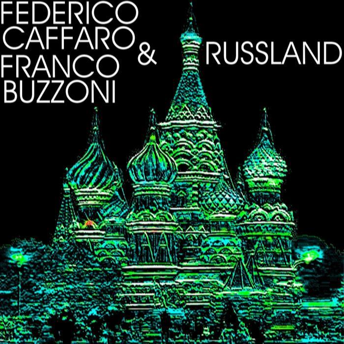 CAFFARO, Federico/FRANCO BUZZONI - Russland