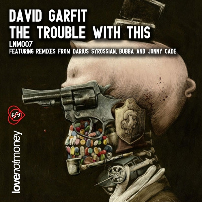 GARFIT, David - The Trouble With This