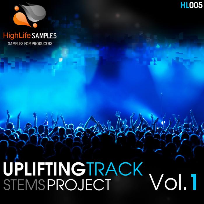 HIGH LIGHT - Uplifting Track Stems Project Volume 1 (Sample Pack WAV/MIDI)