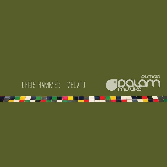 HAMMER, Chris - Velato