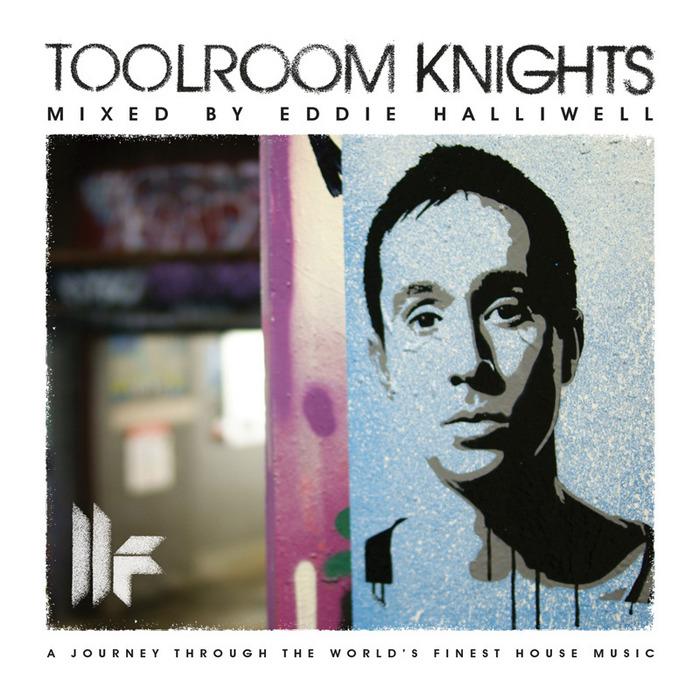 HALLIWELL, Eddie/VARIOUS - Toolroom Knights (mixed by Eddie Halliwell) (unmixed tracks)