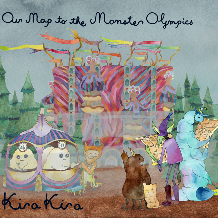 KIRA KIRA - Our Map To The Monster Olympics