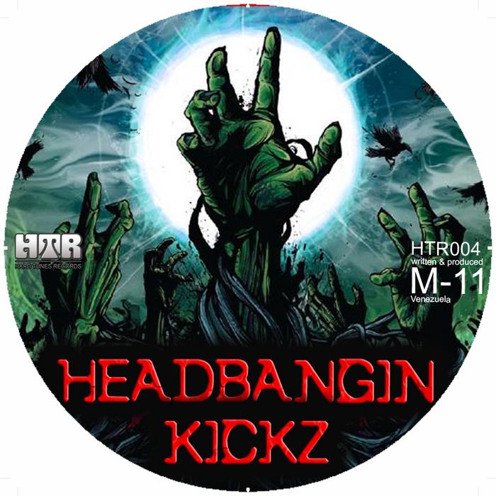 M 11 - Headbangin Kickz