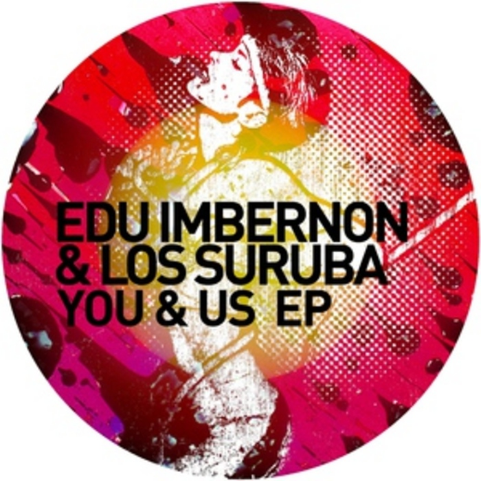 IMBERNON, Edu/LOS SURUBA - You & Us EP