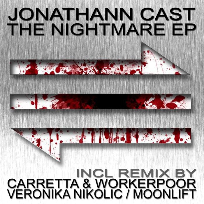 CAST, Jonathann - The Nightmare EP