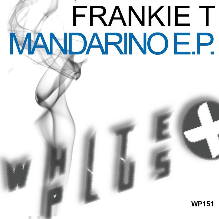 FRANKIE T - Mandarino