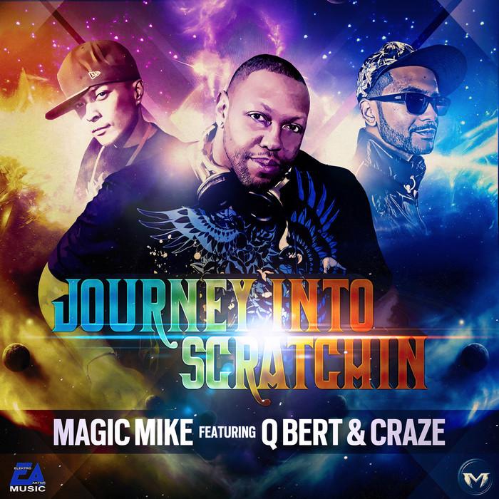 DJ MAGIC MIKE feat  DJ QBERT/DJ CRAZE - Journey Into Scratchin'