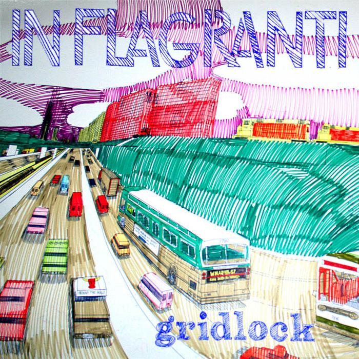 IN FLAGRANTI - Gridlock