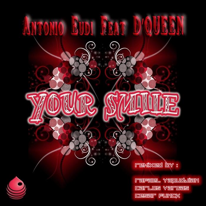 EUDI, Antonio feat D'QUEEN - Your Smile