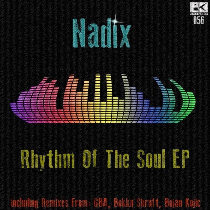 NADIX - Rhythm Of The Soul EP