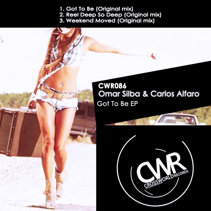 SILBA, Omar/CARLOS ALFARO - Got To Be