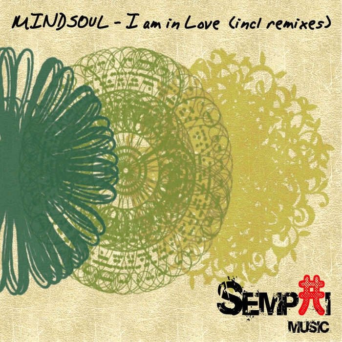 MINDSOUL - I Am In Love