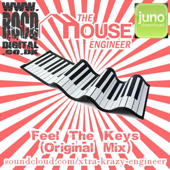 HOUSE ENGINEER, The - Feel The Keys