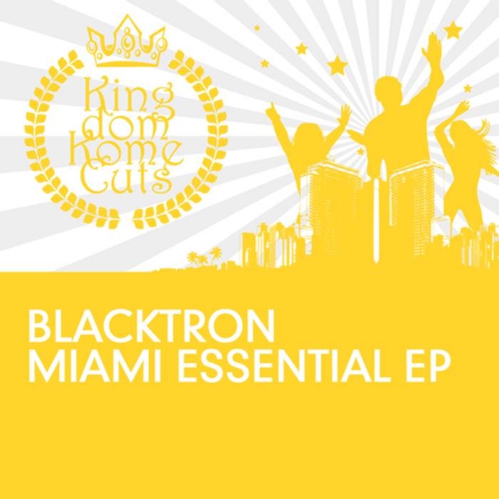 BLACKTRON - Miami Essential EP