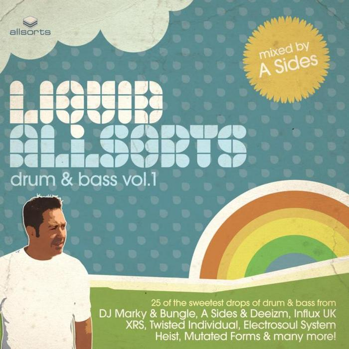 A SIDES/VARIOUS - Liquid Allsorts: Drum & Bass Volume 1 (mixed by A Sides)