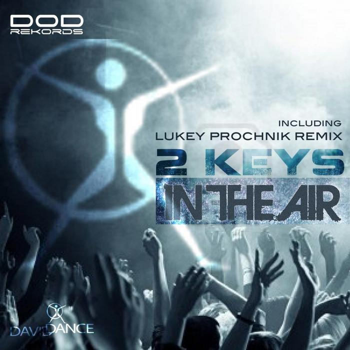2 KEYS - In The Air
