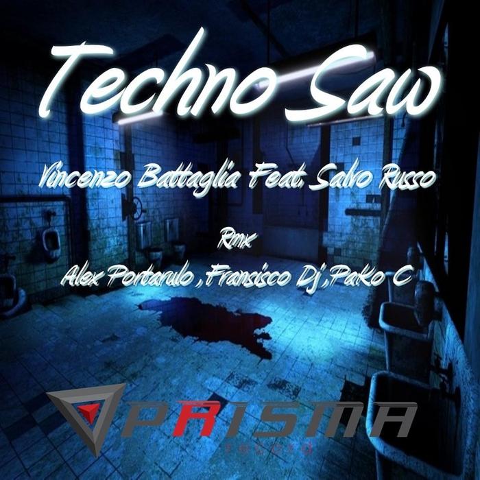 BATTAGLIA, VINCENZO feat SALVO RUSSO - Techno Saw