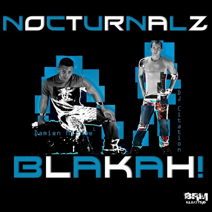 NOCTURNALZ - Blakah