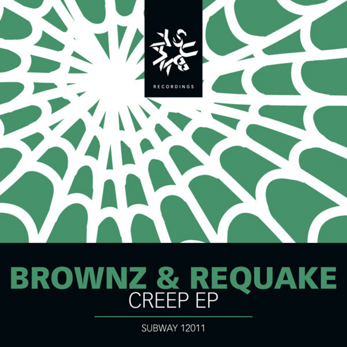 BROWNZ & REQUAKE - Creep EP