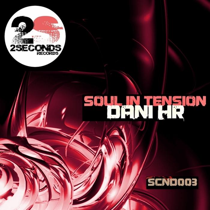 DANI HR - Soul In Tension