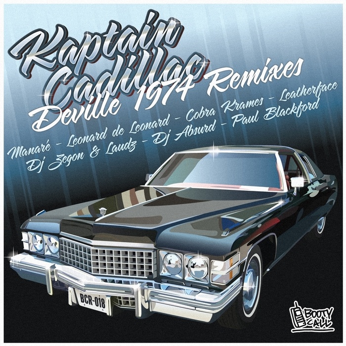 KAPTAIN CADILLAC - Deville 1974 Remixes