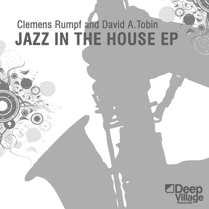 RUMPF, Clemens/DAVID A TOBIN - Jazz In The House EP