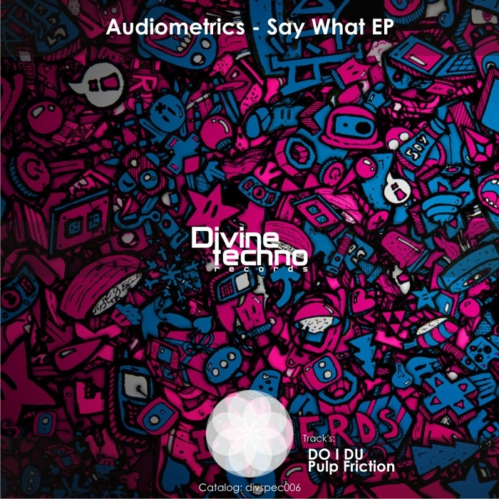 AUDIOMETRICS - Say What EP