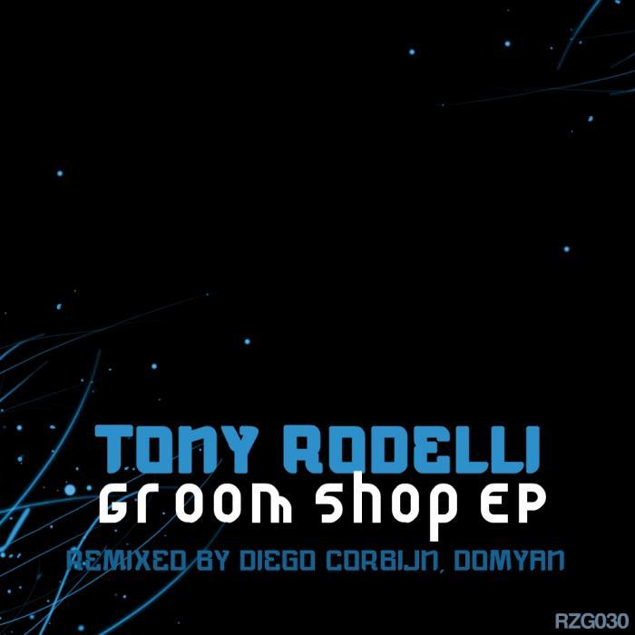 RODELLI, Tony - Groom Shop
