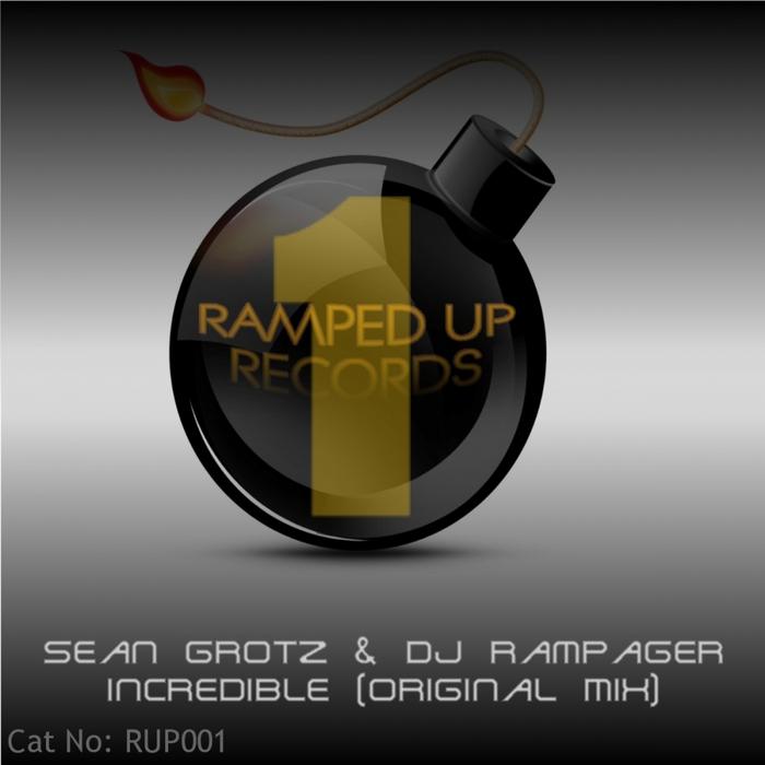 GROTZ, Sean/RAMPAGER - Incredible