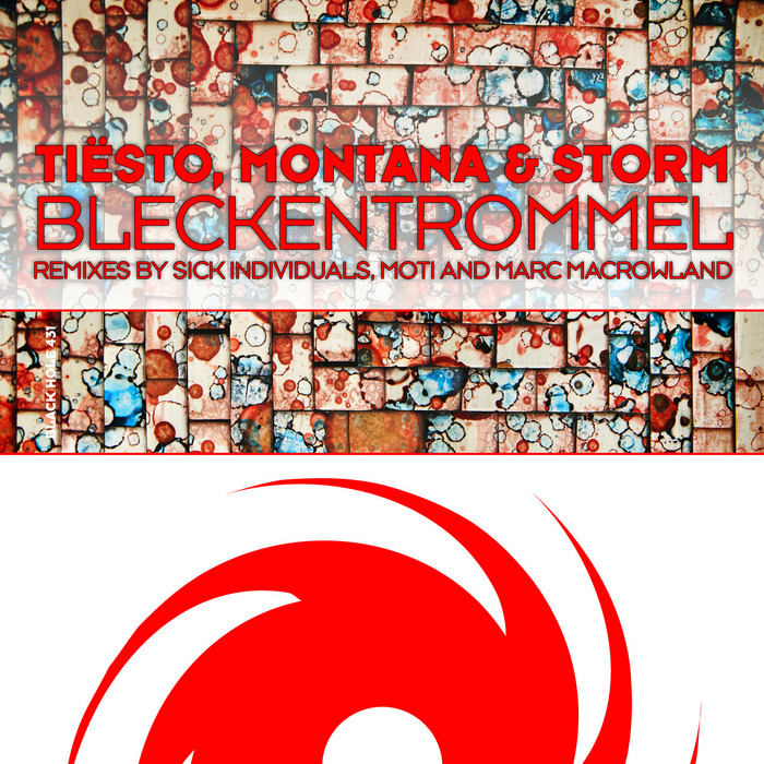 TIESTO/MONTANA/STORM - Bleckentrommel