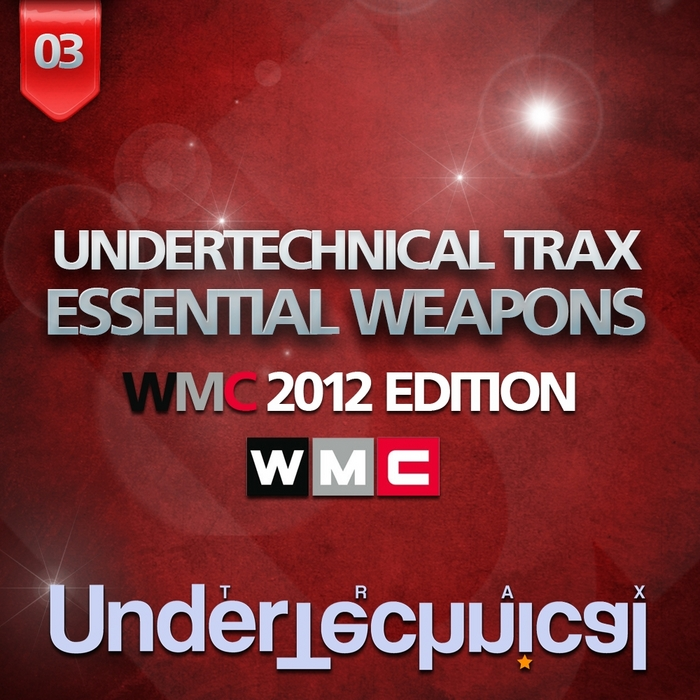 VARIOUS - Undertechnical Trax Weapons (WMC 2012 Edition)