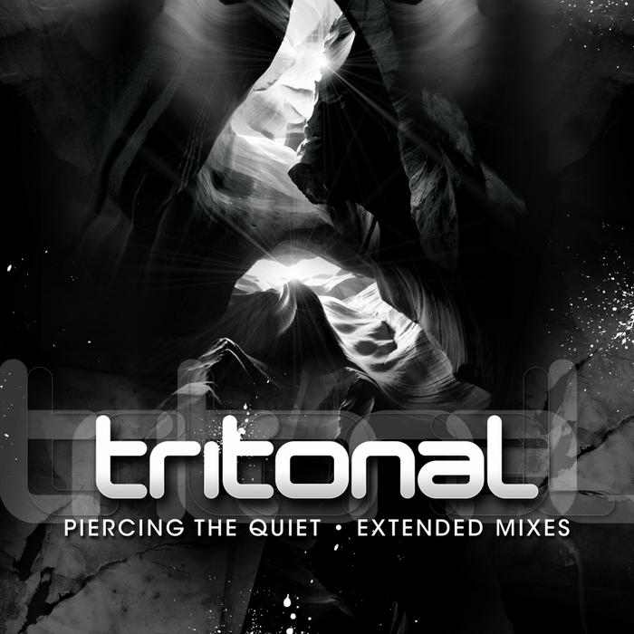 TRITONAL - Piercing The Quiet (extended mixes)