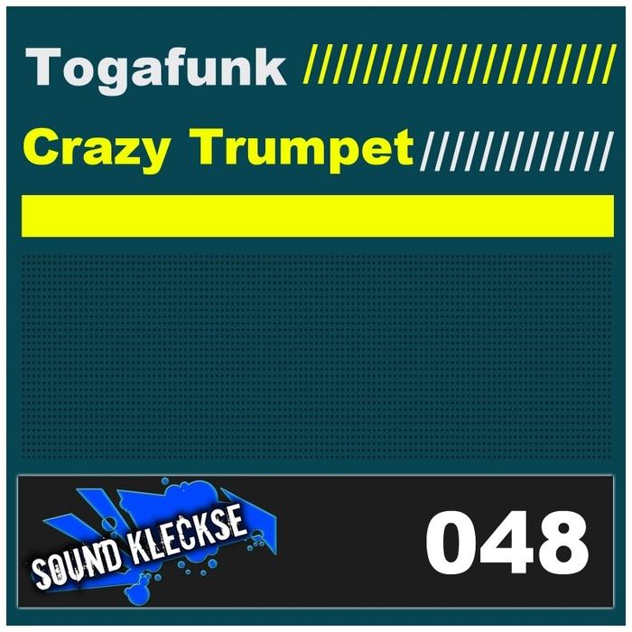 TOGAFUNK - Crazy Trumpet