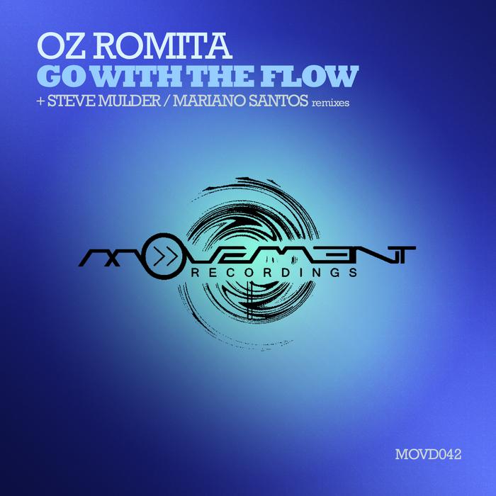 OZ ROMITA - Go With The Flow