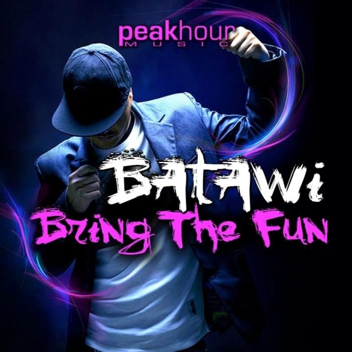 BATAWI - Bring The Fun