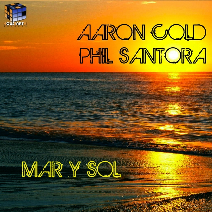 AARON COLD/PHIL SANTORA - Mar Y Sol