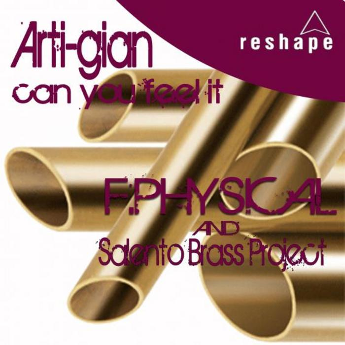 F PHYSICAL/SALENTO BRASS PROJECT - Arti Gian (Can You Feel It)