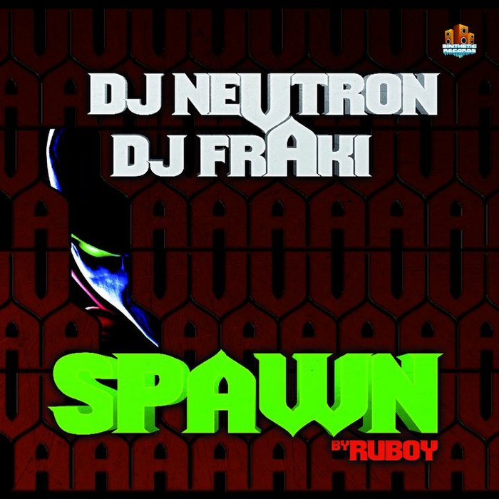 NEUTRON/FRAKI - Spawn