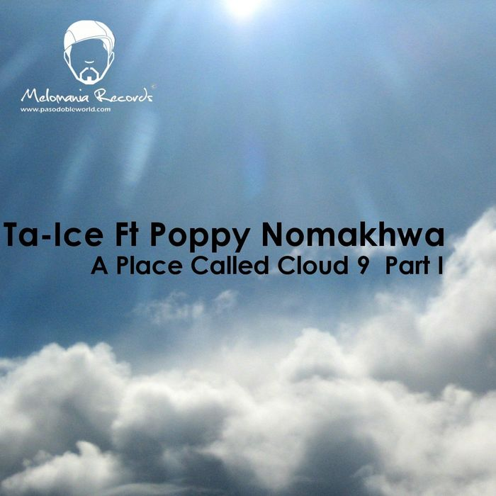 TA ICE feat POPPY KABINI NOMAKHUWA - A Place Called Cloud 9 EP