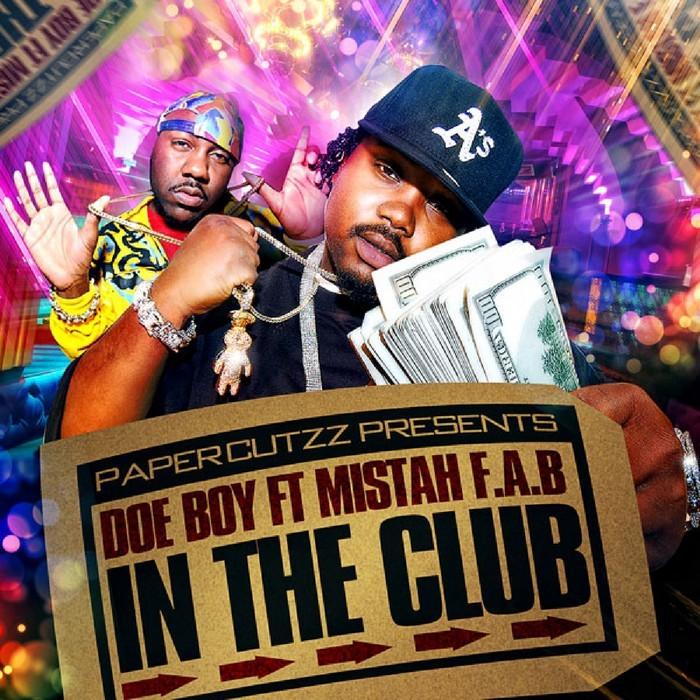 DOE BOY/MISTAH FAB - In The Club