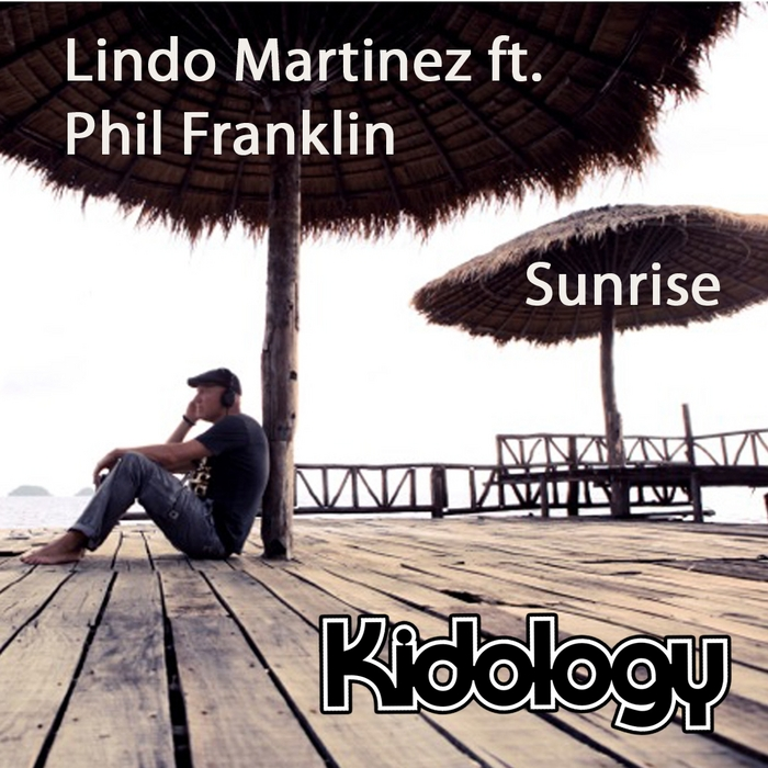 MARTINEZ, Lindo feat PHIL FRANKLIN - Sunrise