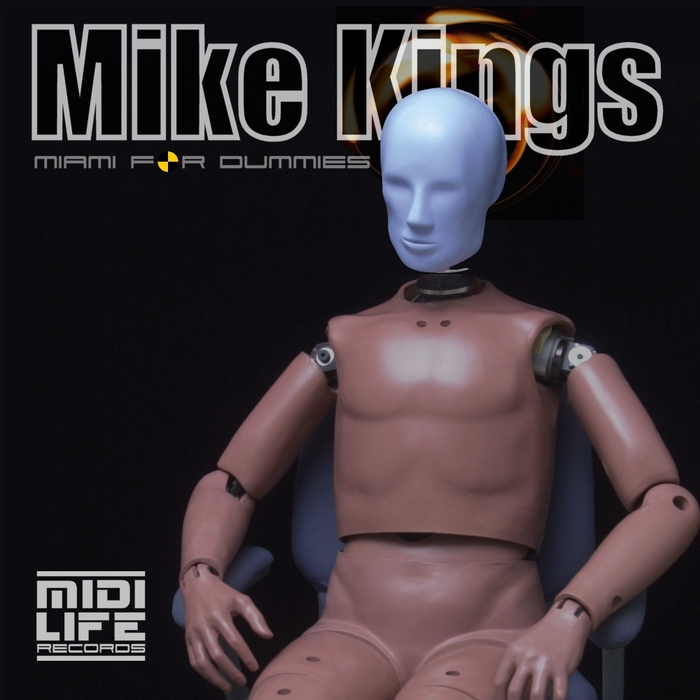 KINGS, Mike - Miami For Dummies