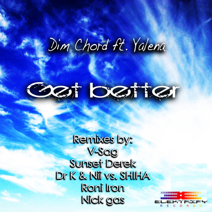 DIM CHORD feat YALENA - Get Better