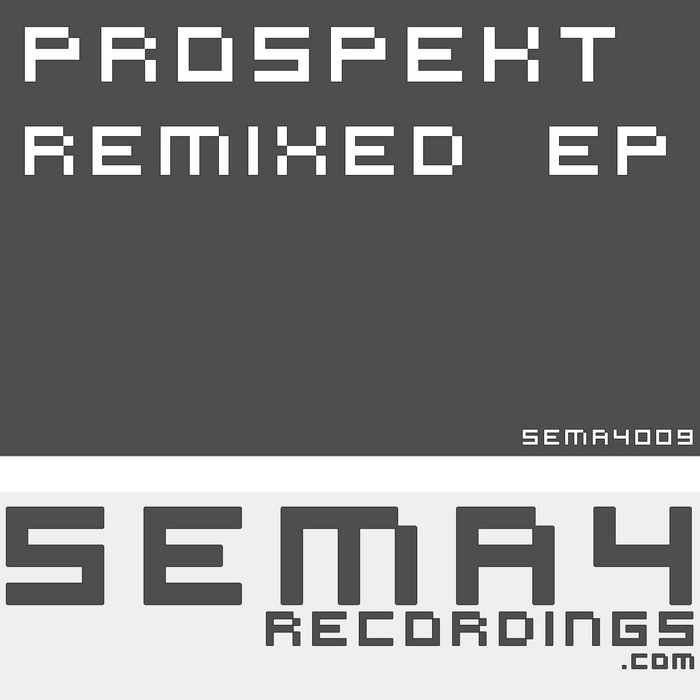 PROSPEKT - Remixed EP