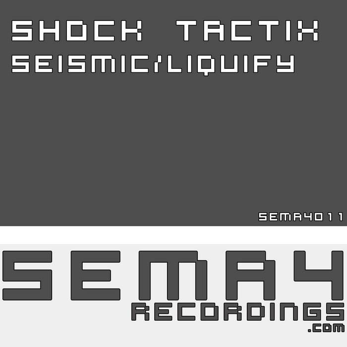 SHOCK TACTIX - Seismic