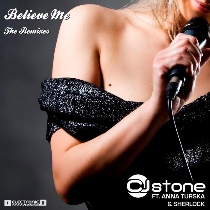 CJ STONE/SHERLOCK/ANNA TURSKA - Believe Me Part 1