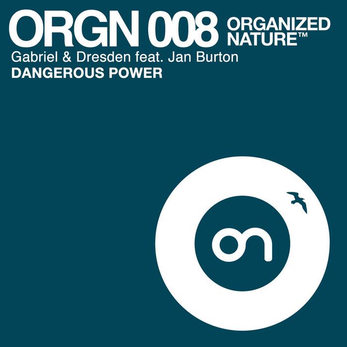 GABRIEL & DRESDEN feat JAN BURTON - Dangerous Power