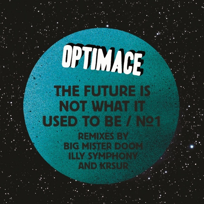 OPTIMACE - The Future Is Not What It Used To Be (Part 1)